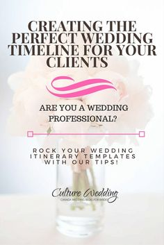 Creating the Perfect Wedding timeline for your Clients that will make you rock your clients wedding day #wedbizday Special tip. Work your itinerary backwards. http://www.culturewedding.ca/creating-the-perfect-wedding-timeline-for-your-clients/