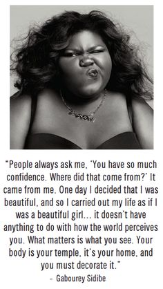 """Your body is a temple, it's your home, and you must decorate it."" You go girl! I love this!"