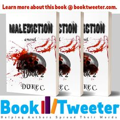 Malediction: Book 2 by Duke C. Innocent Man, Duke, Authors, Fiction, Novels, This Book, Learning, Words, Teaching