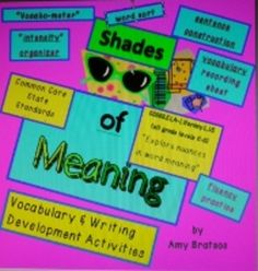Shades of Meaning CCSS Aligned Vocabulary & Critical Think