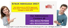 Check out the list of AICTE approved b.tech colleges in Delhi NRC for admissions in b.tech 2017. For any queries regarding admissions contact @ 09311707000, 09312650500.