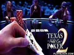 Texas Hold'em Poker 2  Android Game - playslack.com , Texas Hold'em Poker 2 - a perfect poker for Android!   Even if you aren't powerful in this wagering , with teaching  system you will become a leader of poker.   So this game surely will be beautiful to you, you will be you a newbie or an accomplished player.   contest with virtual competitors in a mean of tournaments.   journey through 8 dissimilar casinos, such as Macau and Dubai, also experiment Omaha if there is a wish for something…