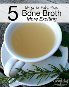 Do you enjoy bone broth? By the mug or the bowl, broth is good, nourishing stuff. You, however, may not like bone broth. This post is for you! Perhaps this will help make broth more appealing, so you too can enjoy this nutrient-dense food.   TraditionalCookingSchool.com