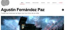 http://agustinfernandezpaz.eu/es/  Deixámos o link da súa páxina oficial, onde podedes encontrar información e noticias, biografía do autor, así como entrevistas ou publicacións.