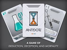 A toxin is running through your veins. Can you deduce the Antidote before it's too late? A deadly-fun card game for 2-7 players.