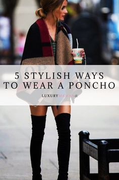 Let's talk fall fashion and ponchos. Ponchos are one of the most effortlessly fashionable ways to keep warm in the cooler autumn days. There are, however, times when ponchos can give us that frumpy, rather than cool-girl vibe we are trying to go for. Click to read all about our top 5 fool-proof ways to be warm and stylish with ponchos this fall.