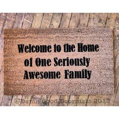 doormat Welcome to the Home of One Seriously Awesome Family- funny Novelty doormat