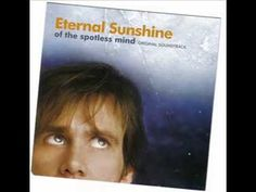 Eternal Sunshine of the Spotless Mind Theme - Jon Brion - YouTube most beautiful song..