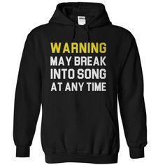 Warning May Break Into Song At Any Time