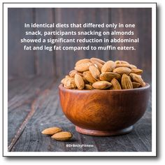 """One of my favorite low carb snacks is raw almonds. As it turns out, having them as a snack may help you lose abdominal fat..."""