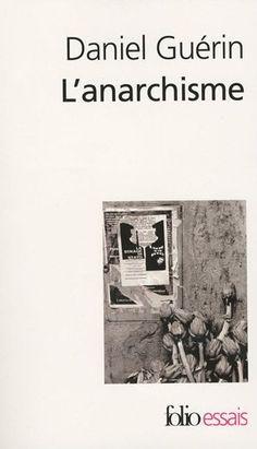 L'Anarchisme / Anarchisme et marxisme: De la doctrine à l'action: Amazon.fr: Daniel Guérin: Livres