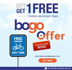 12 best banner buzz discount offers images on pinterest banner buy one get one free on custom aluminium signs parking signs no parking signs fandeluxe Images