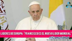 """Camino al Anticristo: La Unión Europea proclama a Francisco como """"El Nuevo Líder Mundial"""""""