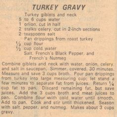 Turkey Gravy, My southern grandmother always added a thinly sliced hard-boiled egg as the last step. Sounds weird, but Thanksgiving isn& the same without the egg in the gravy. Retro Recipes, Old Recipes, Vintage Recipes, Turkey Recipes, Cooking Recipes, Yummy Recipes, Chicken Recipes, Cooking Ham, Gourmet