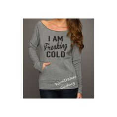 I Am Freaking Cold Pullover Eco Fleece Sweatshirt Sweater Weather Lazy... ($35) ❤ liked on Polyvore featuring tops, hoodies, sweatshirts, dark olive, pullovers, sweaters, women's clothing, off the shoulder tops, pullover sweatshirt and pullover shirt
