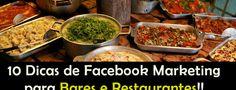 10 Dicas de Facebook Marketing para Bares e Restaurantes Chamarem mais Clientes no Final de Semana!