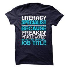Literacy Specialist T Shirt, Hoodie, Sweatshirt
