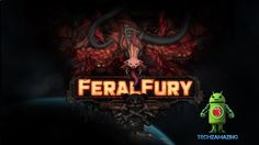 FERAL FURY (iOS / Android / STEAM) Gameplay HD