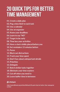 "20 Quick Tips For Better Time Management ( although this did not have a ""schedule time for Pinterst"" option.)"