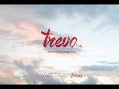 Trevo (Tu) - Anavitória part. Tiago Iorc - YouTube
