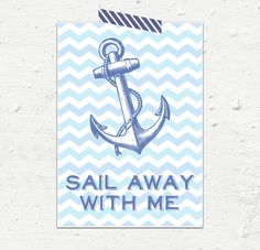 Sail Away With Me 8x10 or A4. $14.00, via Etsy.