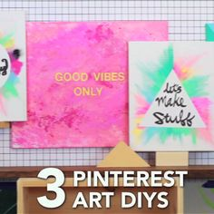 3 Pinterest Art DIYs                                                                                                                                                                                 More