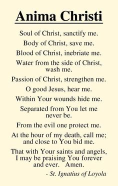 Soul of Christ, sanctify me | Anima Christi - St. Ignatius of Loyola