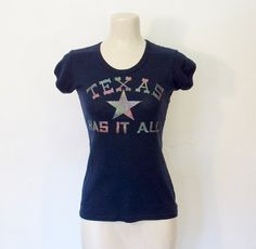 SOLD Vintage Texas Has It All / Glitter Iron-on T-shirt