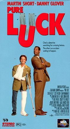 Pure Luck (1991) The daughter of a wealthy bussinessman has disappeared in Mexico, and all the efforts to find her have been unsuccessful. A psycologist, knowing that the girl has an ultra bad luck...