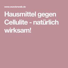 Hausmittel gegen Cellulite - natürlich wirksam!