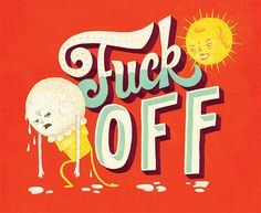 Fuck Off by Mary Kate McDevitt