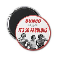 bunco it's so fabulous fridge magnet