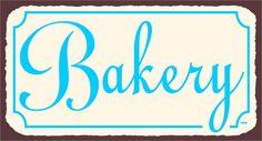 Metal Art Retro Bakery Tin Sign