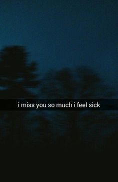 Actually I am sick. I still miss you, but glad you are not here sick with me. Stay well.