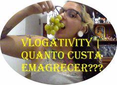 Vlogativity   Quanto custa emagrecer?    por Isabela Carapinheiro   A Bela, não a Fera       - http://modatrade.com.br/vlogativity-quanto-custa-emagrecer