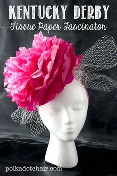 Kentucky Derby Fascinator made from Tissue paper!! Inexpensive and easy to make, would be so fun for a Derby Party!