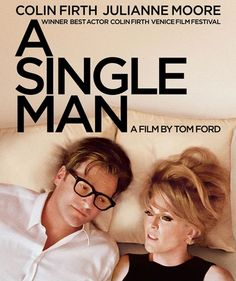 a Single Man Poster Movie B 11 X 17 in - X Colin Firth Julianne Moore Matthew Goode Ginnifer Goodwin Nicholas Hoult Ryan Simpkins for sale online Matthew Goode, Colin Firth, A Single Man Movie, Single Men, Julianne Moore, Man Movies, Movies To Watch, Love Movie, Movie Tv