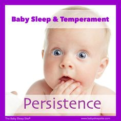 Baby Sleep & Temperament: Persistence #baby #sleep