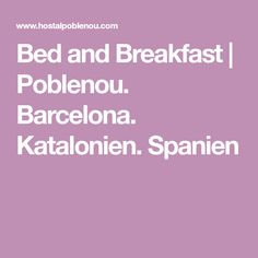 Bed and Breakfast | Poblenou. Barcelona. Katalonien. Spanien