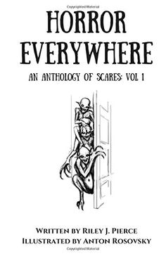 Horror Everywhere: An Anthology of Scares (Volume 1) by R... https://www.amazon.com/dp/0999583808/ref=cm_sw_r_pi_dp_U_x_j9KiAbHKR5KNH