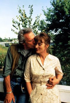 BRIDGES OF MADISON COUNTY ~ mainly because the combination of Clint Eastwood and Meryl Streep was pure magic.