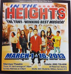 IN THE HEIGHTS 14 MARCH 2013 7:30 PM - 9:00 PM MAMIYA THEATRE
