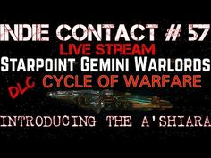 Starpoint Gemini Warlords: DLC -Cycle Of Warfare - Introducing The A'shi...