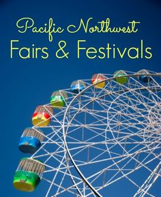 Pacific Northwest Fairs and Festivals 2013 from http://FrugalLivingNW.com
