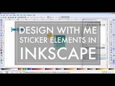 Design With Me in Inkscape // Create Planner Stickers for Cricut Explore or Silhouette - YouTube