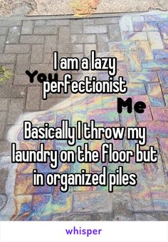 I am a lazy perfectionist  Basically I throw my laundry on the floor but in…