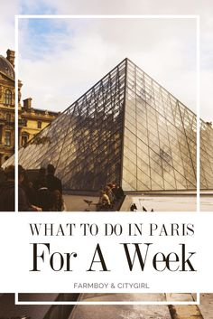 What To Do In Paris For A Week | http://farmboyandcitygirl.com/destinations/europe/france/paris/what-to-do-in-paris-for-a-week/