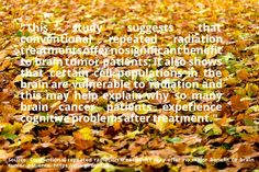 nice #quote Conventional repeated radiation treatments may offer no major benefit to brain tumor patients