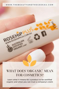 WHAT DOES 'ORGANIC BEAUTY' REALLY MEAN?