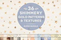 36 Shimmery Gold & Textured Patterns